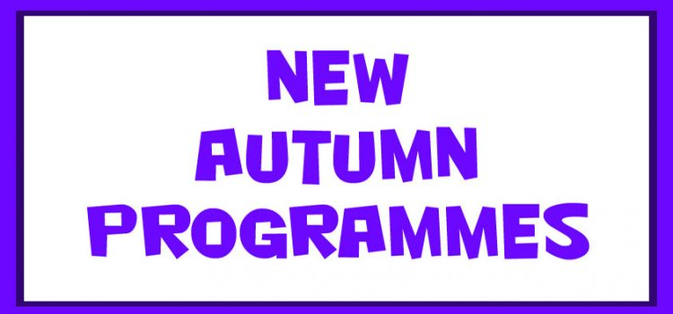 New Autumn Programmes copy