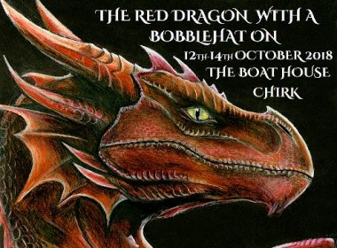 The Red Dragon with a Bobble Hat On – 12th-14th October