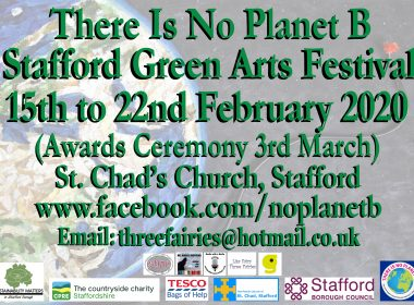 There Is No Planet B – Stafford Green Arts Festival